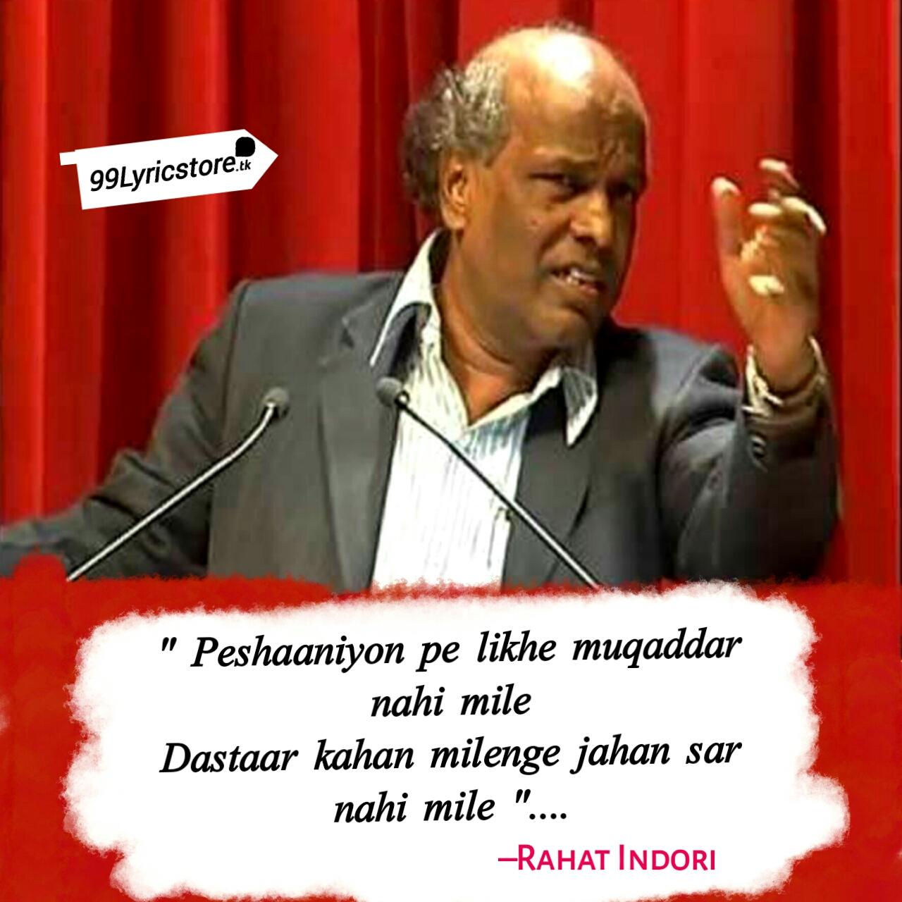 Peshaaniyon pe likhe muqaddar nahi mile – Rahat Indori | Ghazal Poetry, Rahat Indori shayari, Rahat Indori Peshaniyo Pe Likhe Muqaddar lyrics, Mushaira, Rahat Indori image ,
