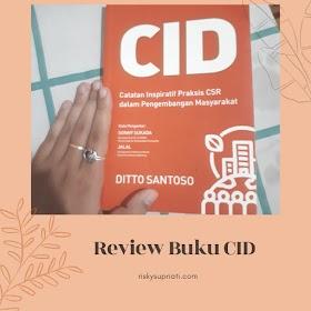 Review buku CID: Storytelling Inspiratif Praktisi CSR