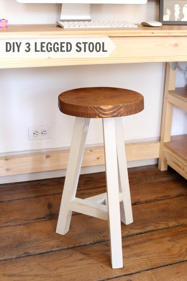 That S My Letter Diy Three Legged Stool