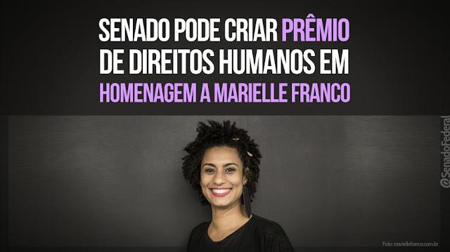 Senado pode criar prêmio de direitos humanos em homenagem a Marielle