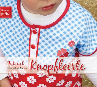 http://naehte-von-kaethe.blogspot.de/2015/06/knopfleiste-naehen.html