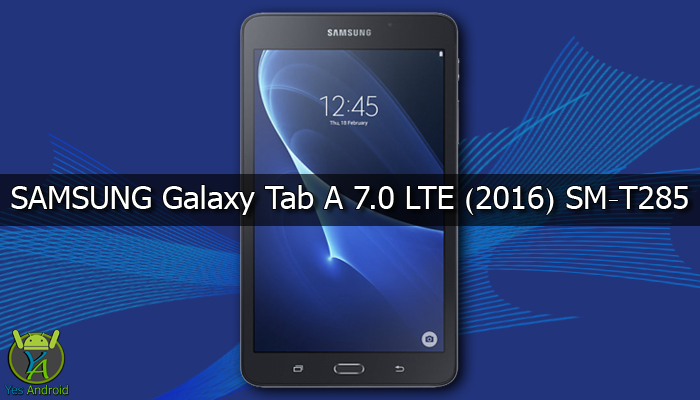 Download T285XXU0APL9 | Galaxy Tab A 7.0 LTE (2016) SM-T285
