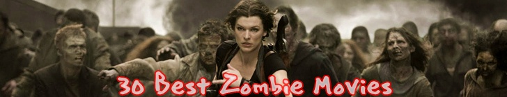 30 Best Zombie Movies