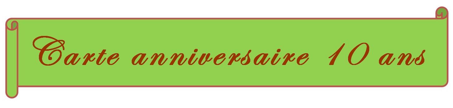 Carte Gratuite A Imprimer Carte Anniversaire 10 Ans A Imprimer