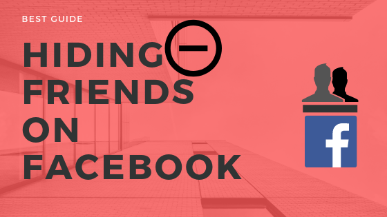 Can You Hide Friends From Other Friends On Facebook<br/>