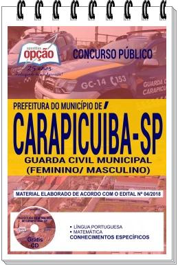 Apostila da Prefeitura de Carapicuíba Guarda Civil Municipal (Feminino/ Masculino)