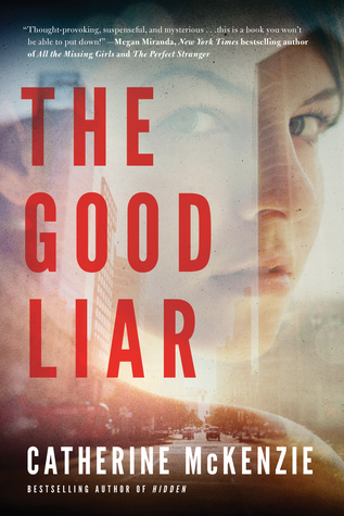 Quick Pick Book Review The Good Liar By Catherine Mckenzie Books - Can-pick-the-book-quick