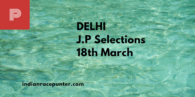 Delhi Jackpot selections 18th March 2019, Trackeagle, trackeagle