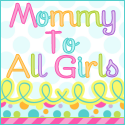 Mommy To All Girls
