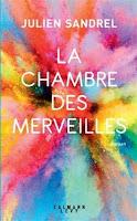 http://leden-des-reves.blogspot.fr/2018/03/la-chambre-des-merveilles-julien-sandrel.html