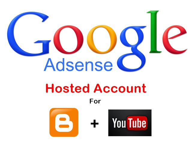 Get Approved Google Adsense Hosted account for Blogger and Youtube