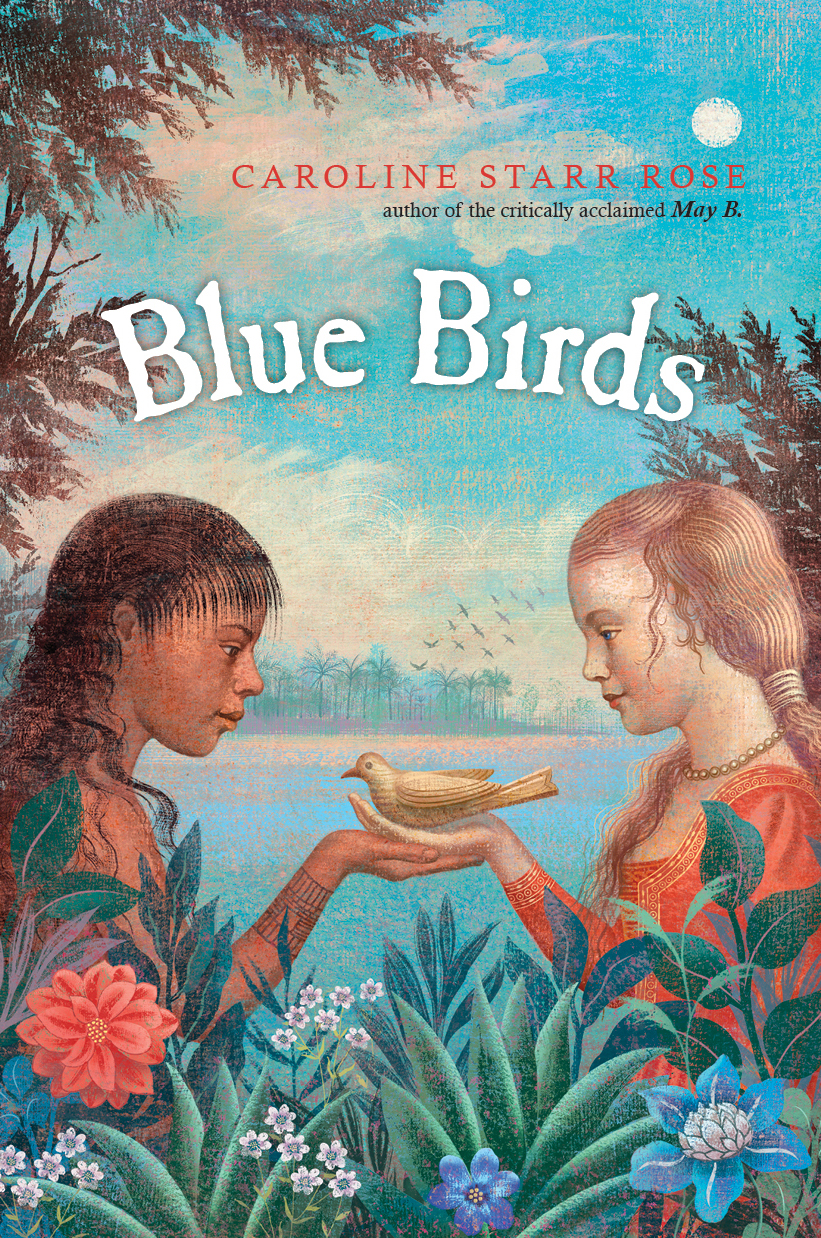 librisnotes: blue birdscaroline starr rose