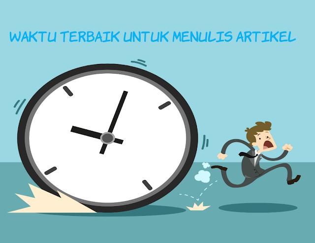Waktu Terbaik Untuk Menlis Artikel Blog by Anas Blogging Tips