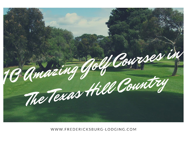10 amazing golf courses in Texas Hill Country blog cover image