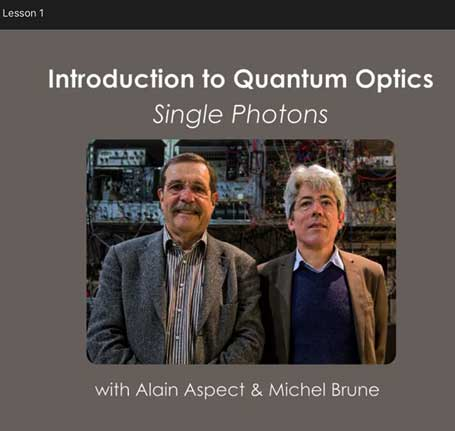 Quantum Optics course taught by world class experimentalists (Alain Aspect and Michel Brune)