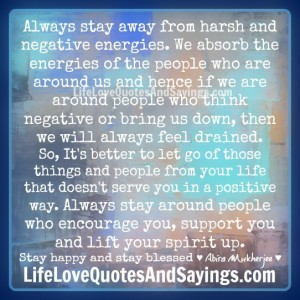 Harsh And Negative Energies Love Quotes