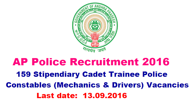 State Level Police Recruitment Board, Andhra Pradesh|AP Police Recruitment 2016|159 Stipendiary Cadet Trainee Police Constables (Mechanics & Drivers) Vacancies|AP Police Recruitment 2016|State Level Police Recruitment Board, Andhra Pradesh invites Application for the post of 159 Stipendiary Cadet Trainee (Mechanics & Drivers) Police Constable|Apply Online before 13 October 2016/2016/09/ap-police-recruitment-2016-stipendary-cadet-trainee-posts-mechanics-drivers-apply-online.html