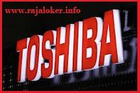 Lowongan Kerja PT Toshiba Consumer Product Tingkat Kelulusan Min SMA Sederajat
