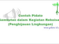 Pidato Sambutan dalam Kegiatan Reboisasi (Penghijauan Lingkungan)