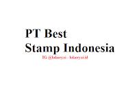 Lowongan Kerja PT Best Stamp Indonesia Terbaru