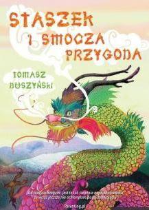 """""""Staszek i smocza przygoda"""" Tomasz Duszyński - recenzja"""