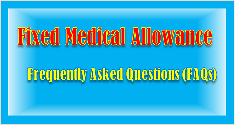fixed-medical-allowance-frequently-asked-questions