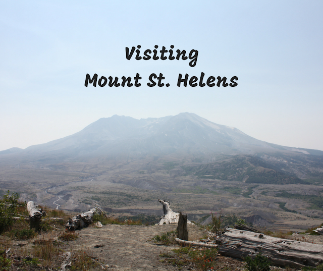 Visiting Mount St. Helens