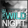 Review: One Wild Night by Magan Vernon