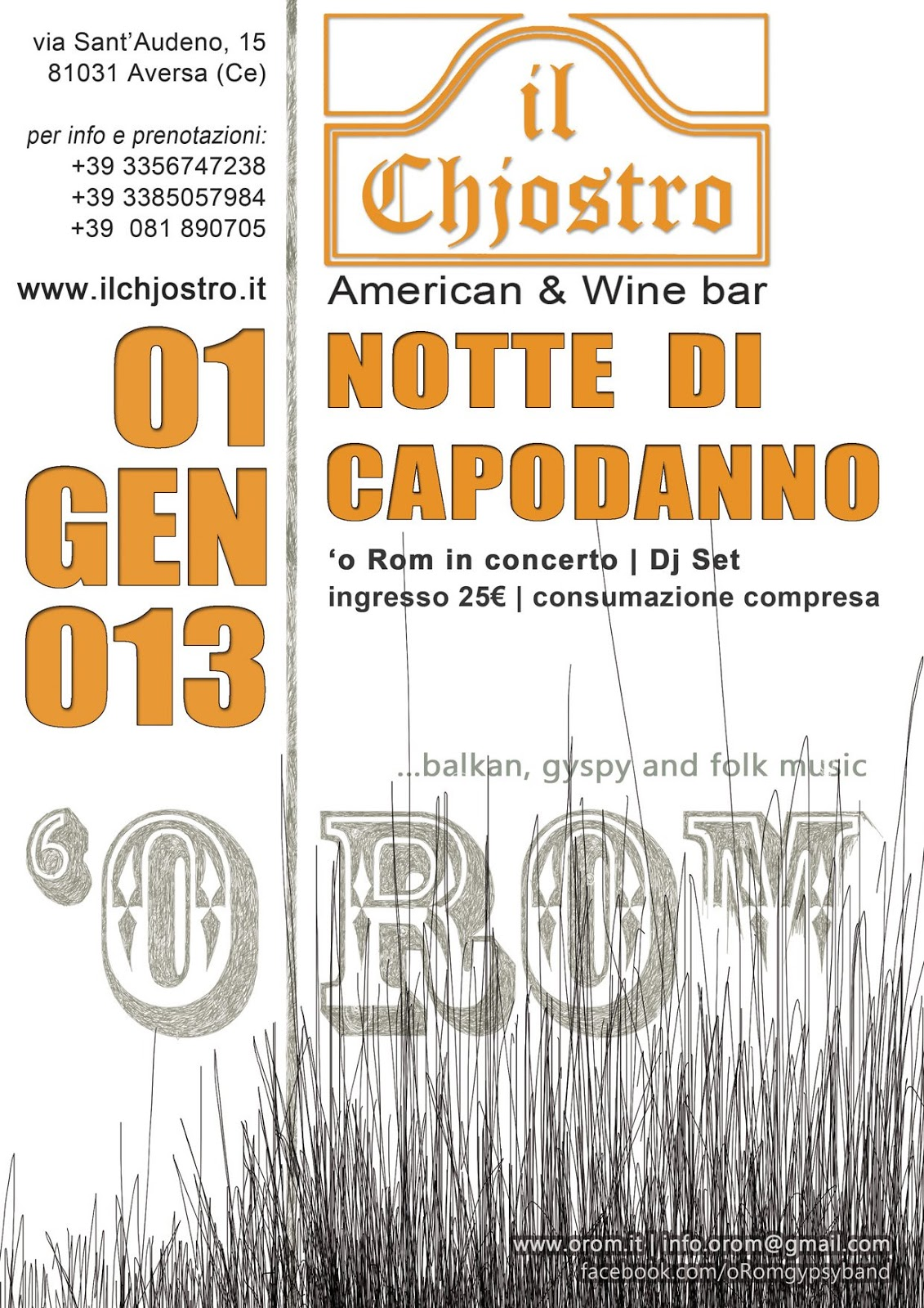8ef70d6f8a Lunedì 31 dicembre al Chjostro di Aversa la formazione balcanico-partenopea  accoglierà il 2013 con un nuovo concerto! Dopo una ricca estate dal vivo,  ...
