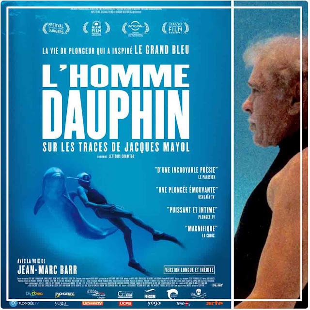 L'homme dauphin  Sur les traces de Jacques Mayol