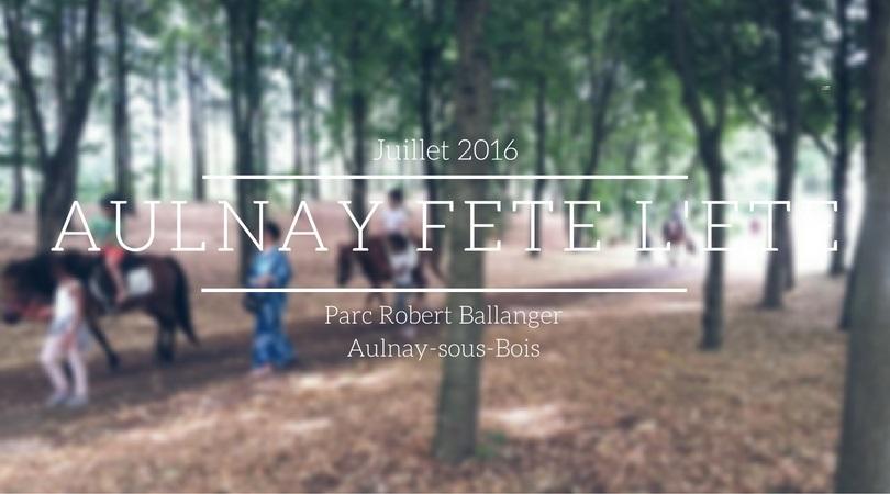 Aulnay fête l'été au parc Ballanger