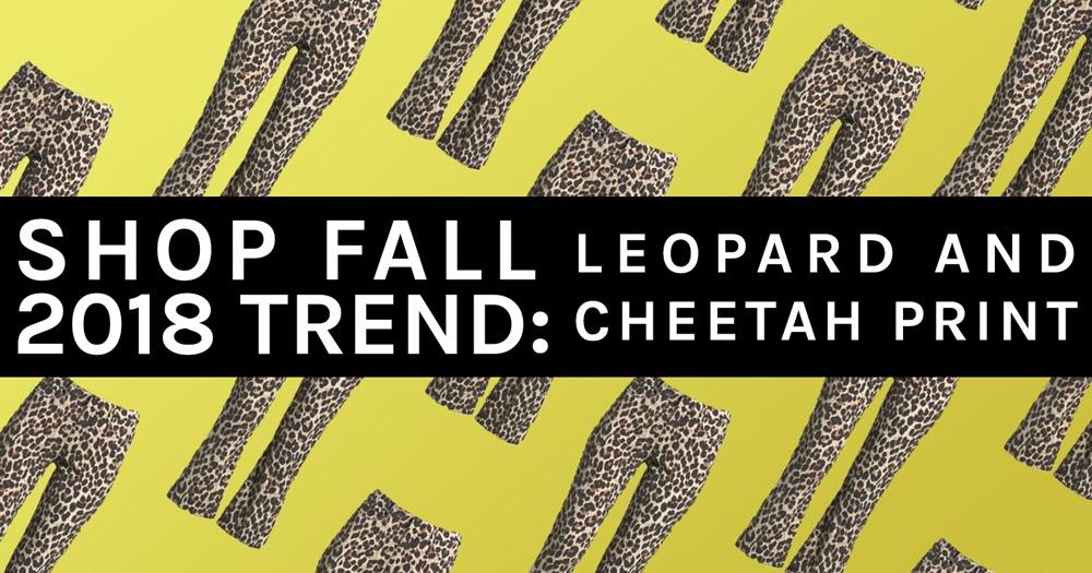 9022325eecef5 SHER RE P.  Shop Fall 2018 Trend  Leopard Print
