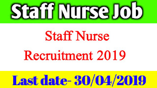 Staff Nurse Recruitment 2019