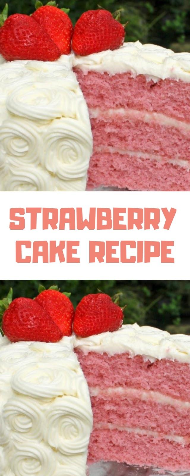 STRAWBERRY CAKE RECIPE