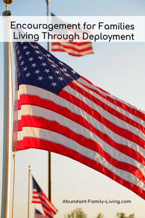Encouragement for Families Living Through Military Deployment