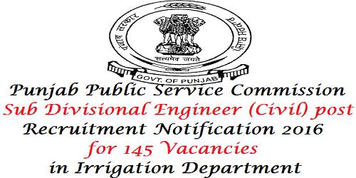PPSC Irrigation Department Recruitment 2016 for 145 Sub