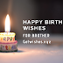 [BEST] Birthday wishes for brother - amazing messages & cool images