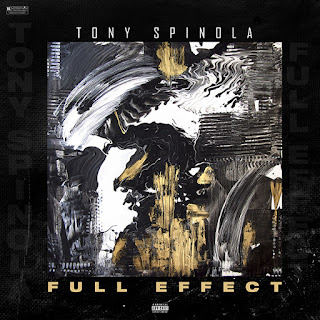 New Music Alert, Tony Spinola, Full Effect, New Mixtape 2018, Team Bigga Rankin, Promo Vatican, Cool Running DJs, Hip Hop Everything,