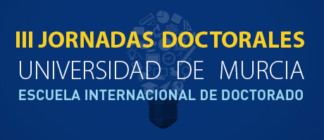 III Jornadas Doctorales de la Universidad de Murcia.