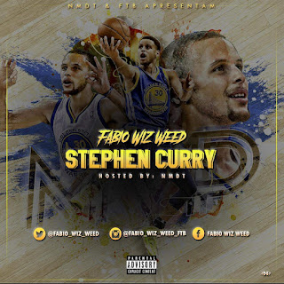 Fábio Wiz Weed - Stephen Curry (Hosted. By. NMDT)