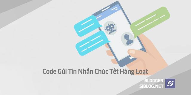 Code Gửi Tin Nhắn Chúc Tết, Script Gữi Tin Nhắn, Script Sends Message, Script Gữi Tin Facebook, Code Gửi Tin Nhắn Chúc Tết Hàng Loạt Mới Nhất 2019