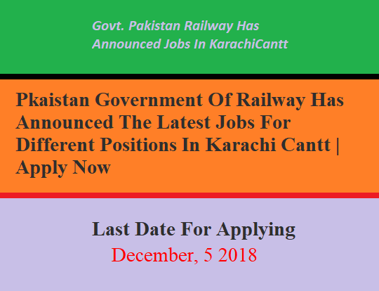 Latest Pakistan Government Of Railway Has Announced The Latest Jobs For Different Positions In Karachi | Apply Now