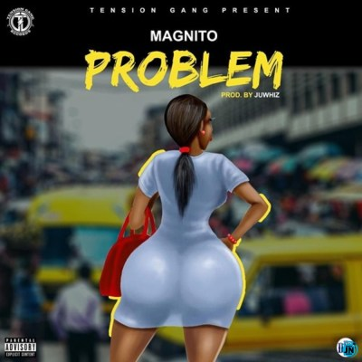 Download Audio | Magnito - Problem