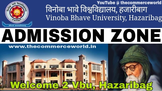 VINOBA BHAVE UNIVERSITY ADMISSION ZONE ,VBU HAZARIBAG JHARKHAND, vbu Admission Notice, vbu Admission news, vbu Admission updates