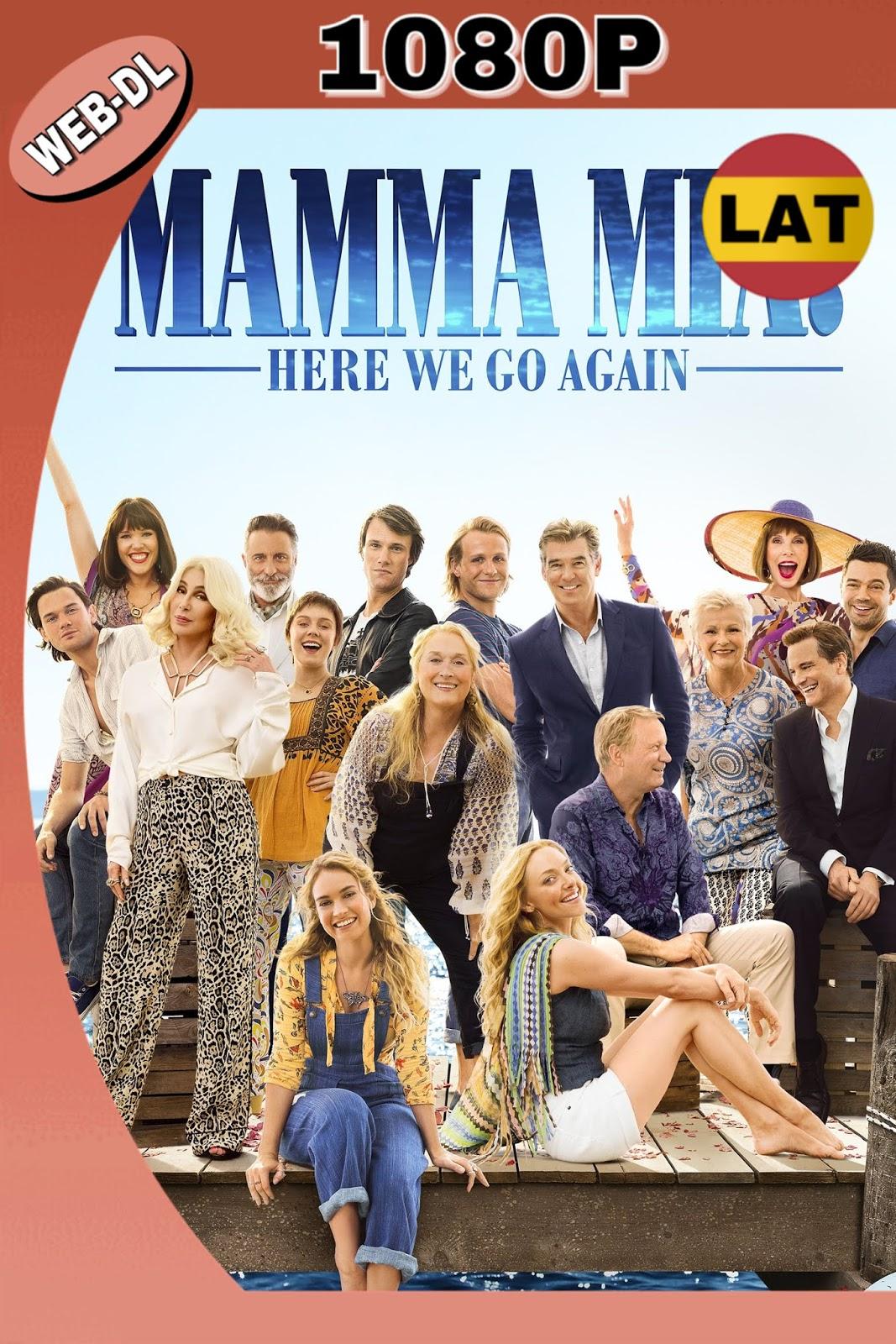 MAMMA MIA: UNA Y OTRA VEZ 2018 LAT-ING HD WEBDL 1080P 4GB.mkv