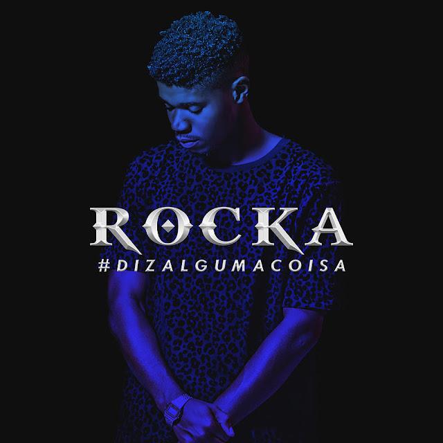 Rocka feat. Rui Orlando & Werick Silva