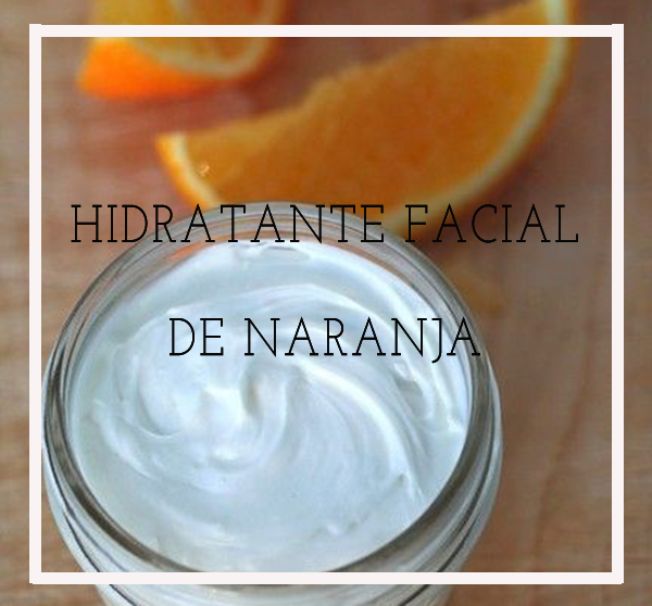 hidratante facial de naranja