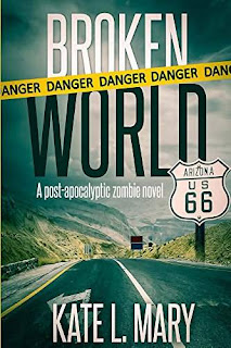 Broken World: A Post-Apocalyptic Zombie Novel free book promotion service Kate L. Mary