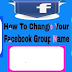 Facebook How to Change Group Name