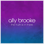 Ally Brooke - The Truth Is In There - Single Cover